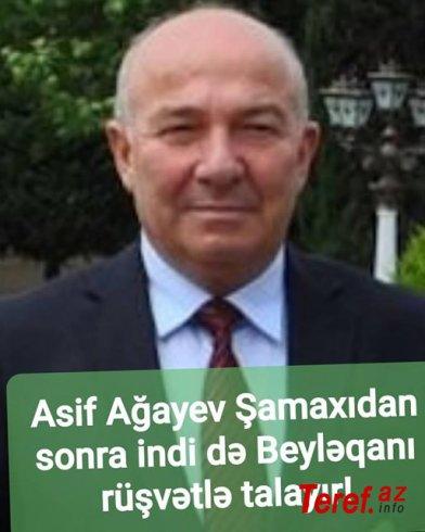 Tapdıq Abbas (FB.com səhifəsində) Beyləqanın icra başçısı Asif Ağayevi röşvətxor adlandırdı