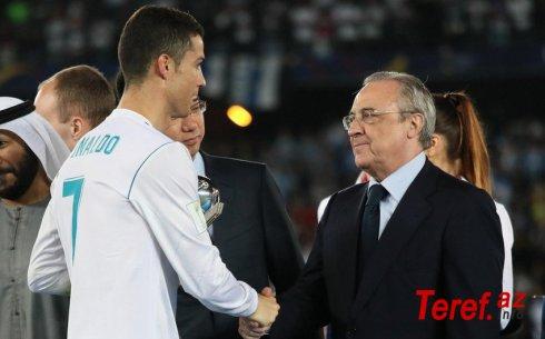"""Kriştianu Ronaldu """"Real Madrid""""in prezidenti ilə qapalı danışıq apardı"""