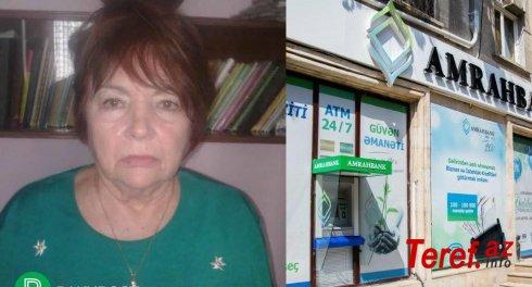"""""""Amrah Bank""""da 79 yaşlı qadının pullarını mənimsəyənlər cəzasız qalıb -"""