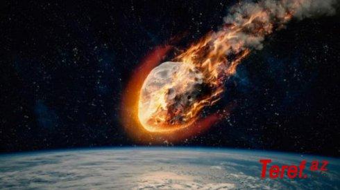 NASA dünyanın sonu olacaq tarixi AÇIQLADI