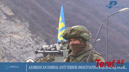 """""""...Dərhal anti-terror əməliyyatına başlayacağıq"""" - AÇIQLAMA"""