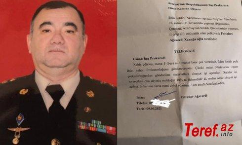 Polkovnik Baş prokurordan 5 min manat borc istədi -
