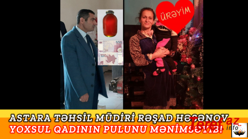 Astara Təhsil Müdirindən Növbəti Rəzalət: